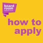 Boardroom Apprentice - Apply