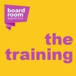 Boardroom Apprentice - Training